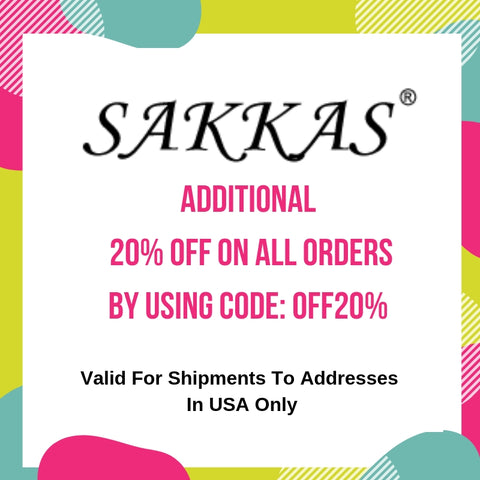 Sakkas Store Offers Additional 20% OFF On All Orders.