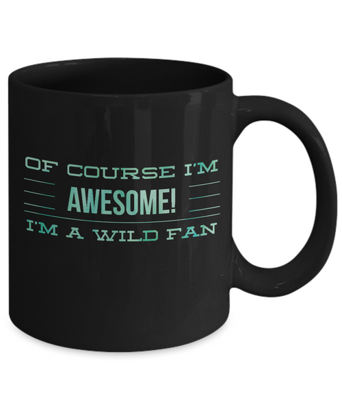 I'm Awesome Wild Fan Mug