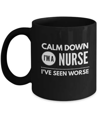 Calm Down I'm a Nurse Black Mug