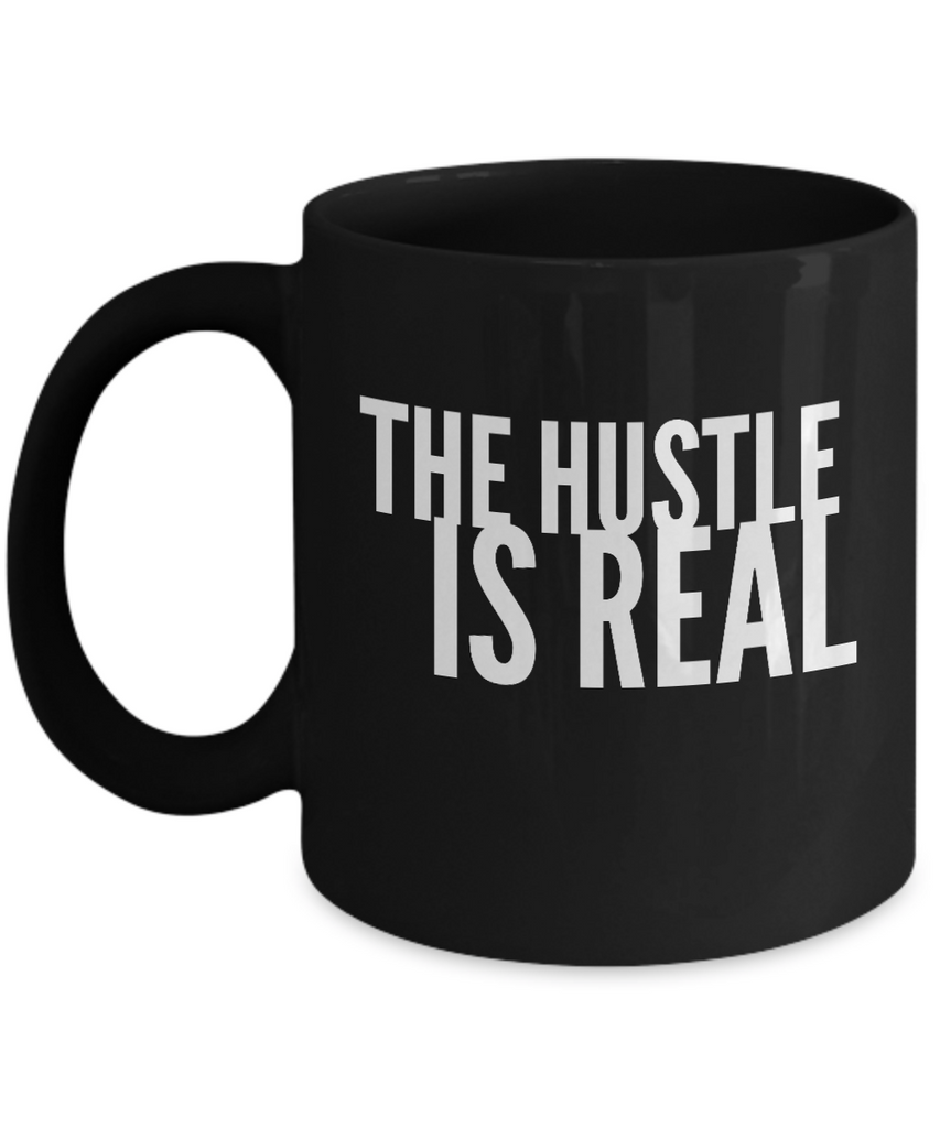 The Hustle Is Real Black Mug