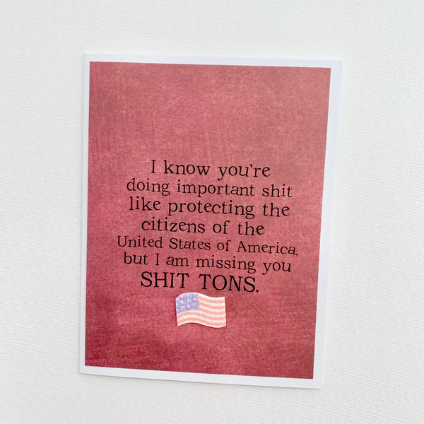 Protecting Citizens Missing You Military Deployment card