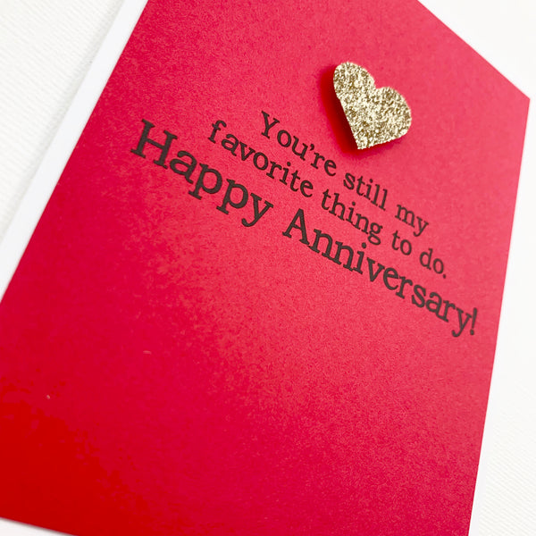 Anniversary Favorite Thing to Do card