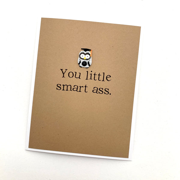Graduation Smart Ass card