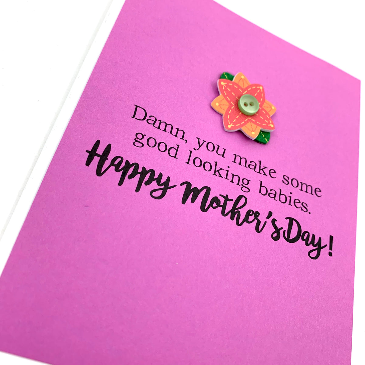 Mother's Day Good Looking Babies card
