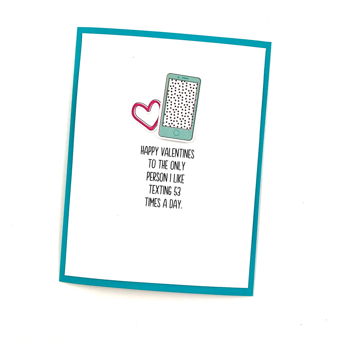 Valentine Only Person I Like Texting card