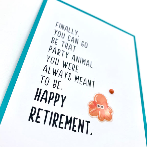 Retire Party Animal card
