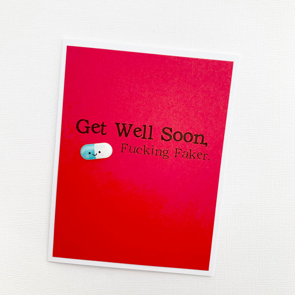 Get Well Fucking Faker card