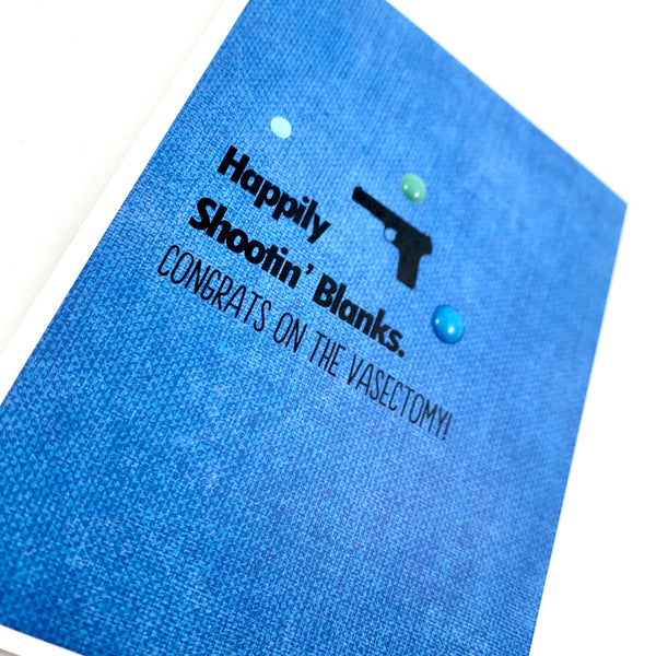 Get Well Vasectomy Happily Shooting Blanks card