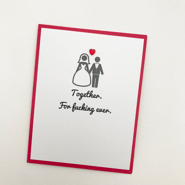 Wedding Together for Fucking Ever card