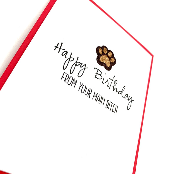 Birthday Main Bitch Dog Paws card