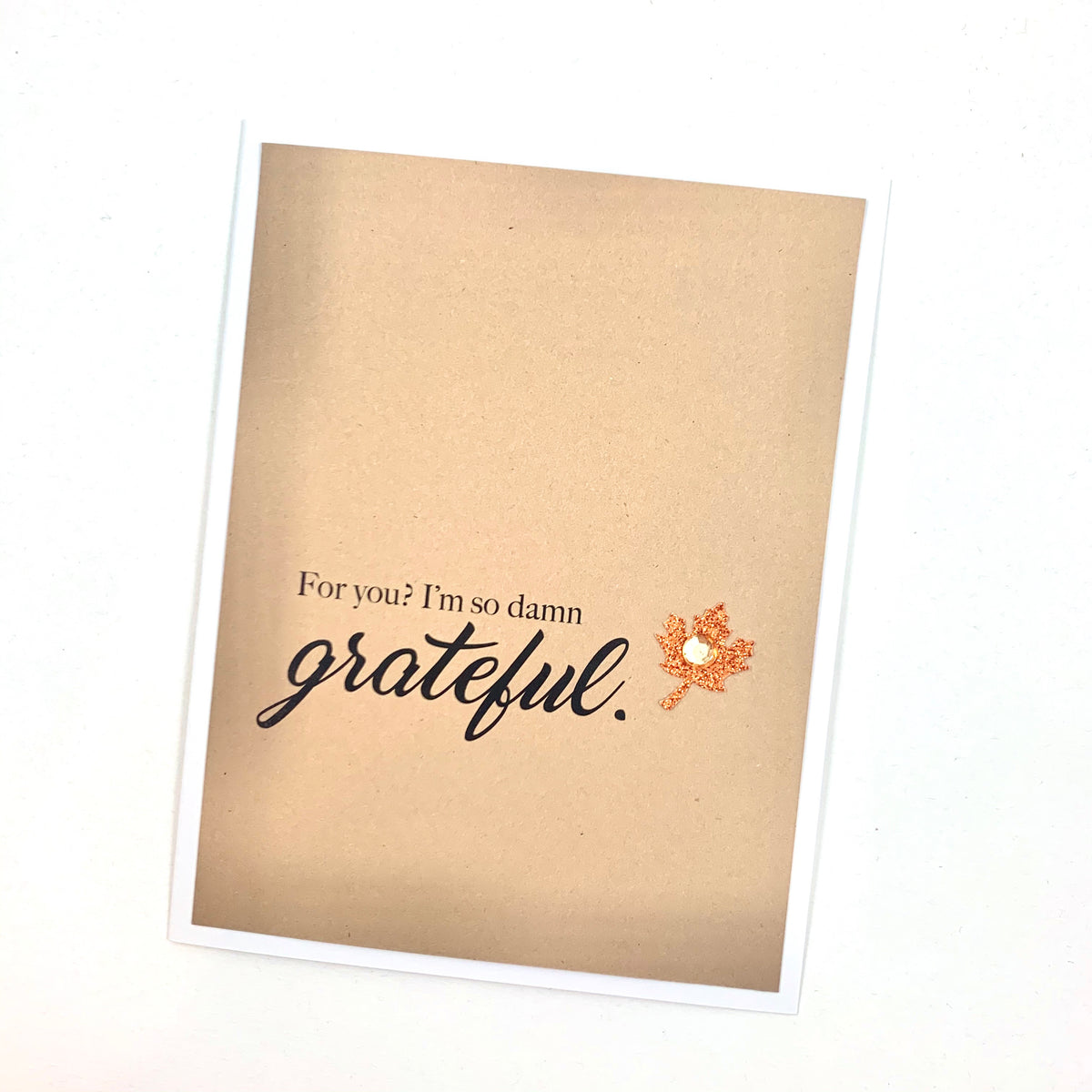 Thanksgiving So Damn Grateful For You card