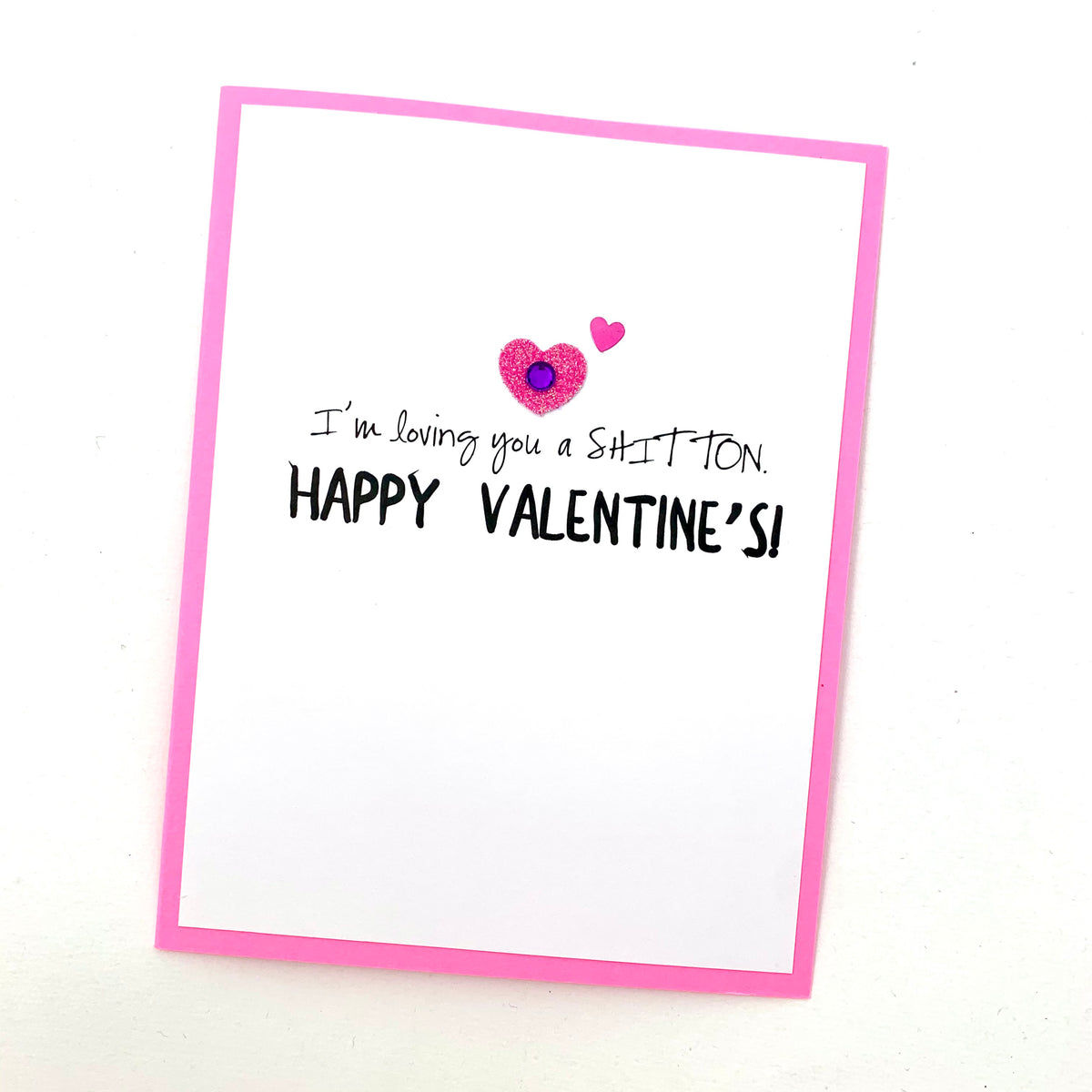 Valentine Loving You a Shit Ton card