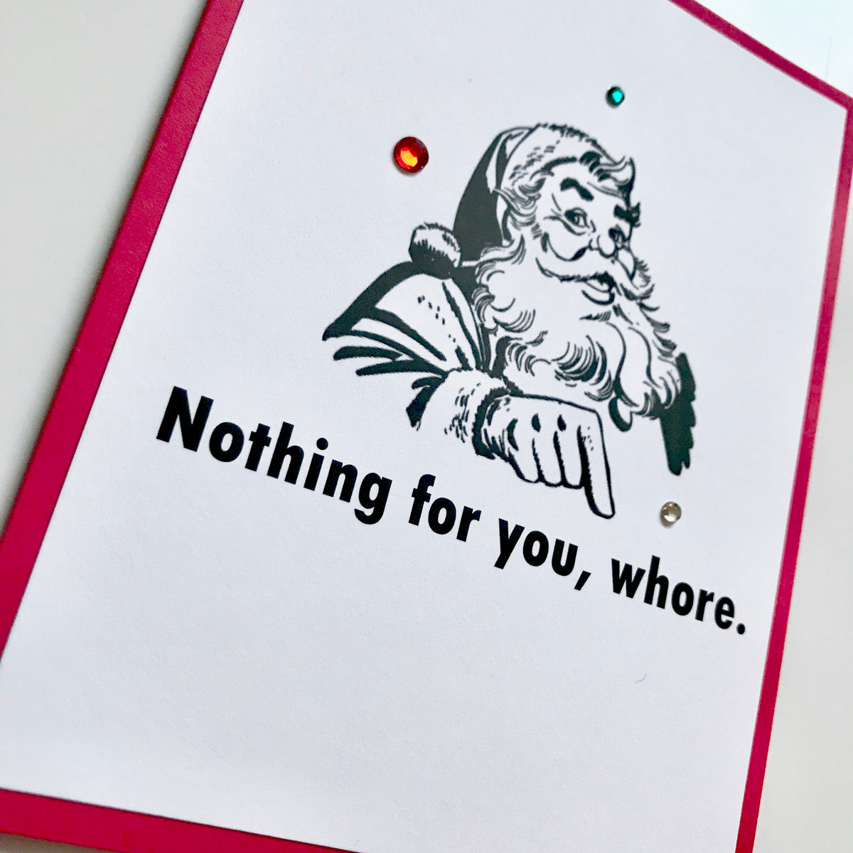Holiday Nothing for you Whore Christmas card