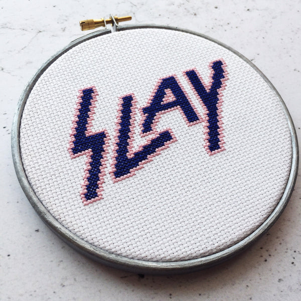 """Slay"" 5 inch embroidery hoop art"