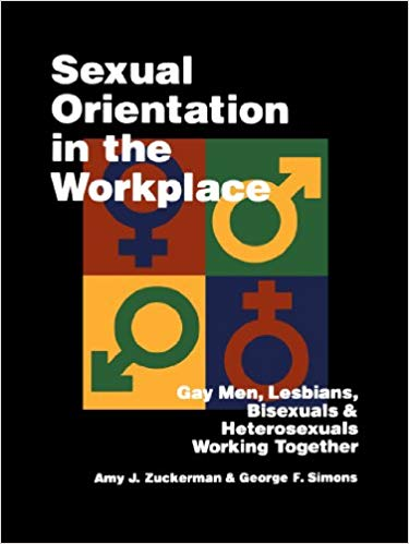 Sexual Orientation in the Workplace - * Diversity - Hardcopy - available on AMAZON