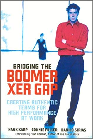 Bridging The Boomer--Xer Gap: Creating Authentic Teams for High Performance at Work * digital free * (Empowerment) - 184 pages