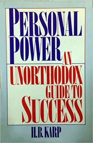 Personal Power: An Unorthodox Guide to Success * digital free * (Empowerment) book - 200 pages