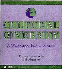 Cultural Diversity: A Workshop for Trainers - e-book * digital $9.95 download for personal use