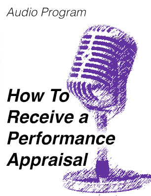 How To Receive a Performance Appraisal * digital free * (Empowerment) - Audio Program