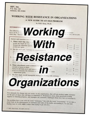 Working With Resistance in Organizations * hardcopy * (Empowerment) 4-page tipsheet