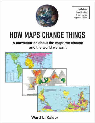 How Maps Change Things - paperback
