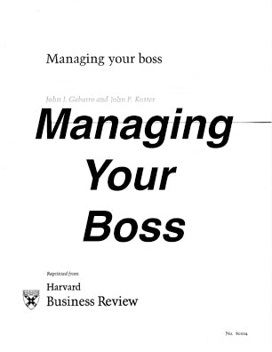 Managing Your Boss * Classic Reprint * Hardcopy * (Empowerment) 9-pages - One copy free - Or 10 for $25
