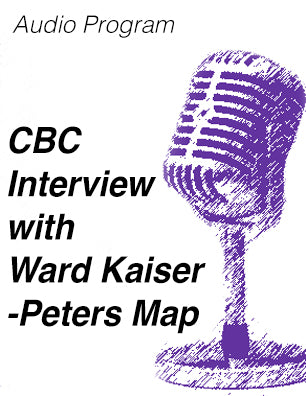 CBC Radio Interview about the Peters Map * digital - free *