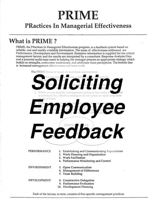PRIME Search - Soliciting Employee Feedback * Empowerment - Licensing - Assessment Tool