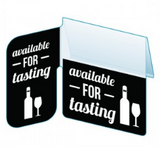 "Shelf Tags ""Available for Tasting"" right angle & flat mount- 25 per case"