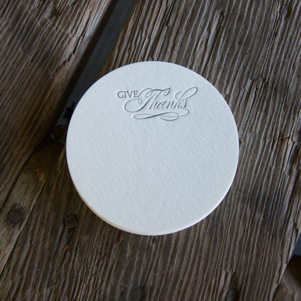 Give thanks coasters, (Letterpress printed, 3.5 inches)