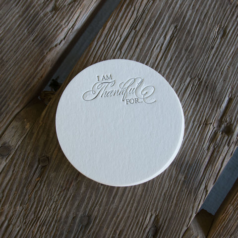 Thankful coasters, (Letterpress printed, 3.5 inches)