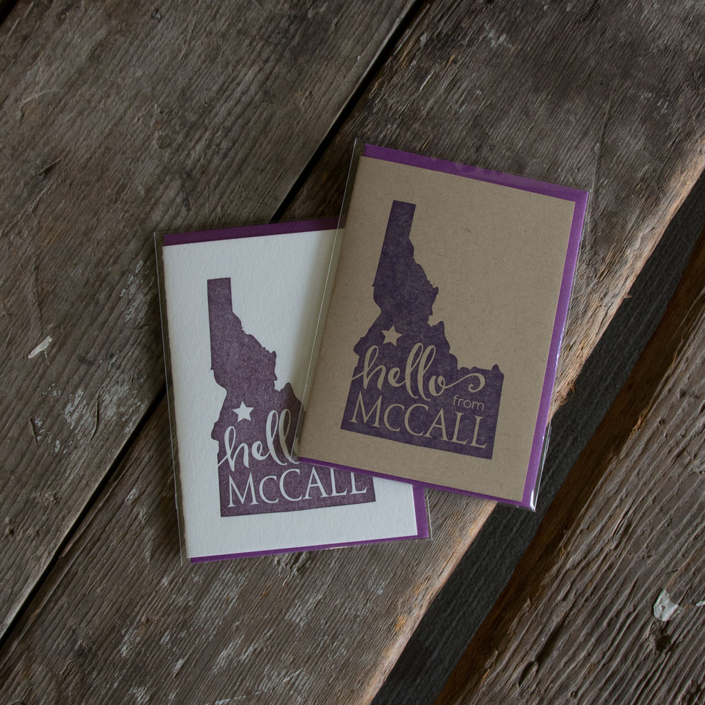 Hello from McCall Idaho, letterpress printed eco friendly