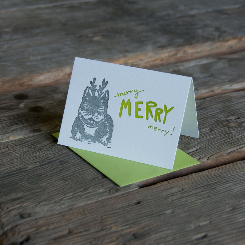 Merry merry merry dog, frenchie, french bull dog, letterpress printed eco friendly