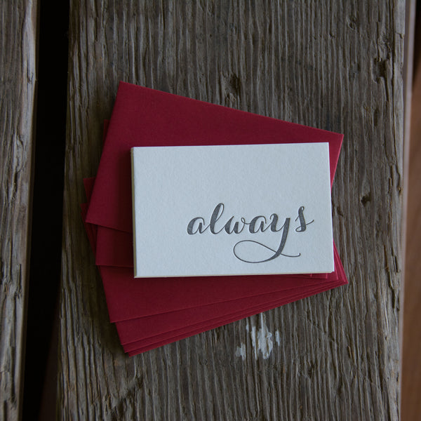 Set of 6 Mini ALWAYS notes letterpress cards, eco-friendly perfect for love of your life