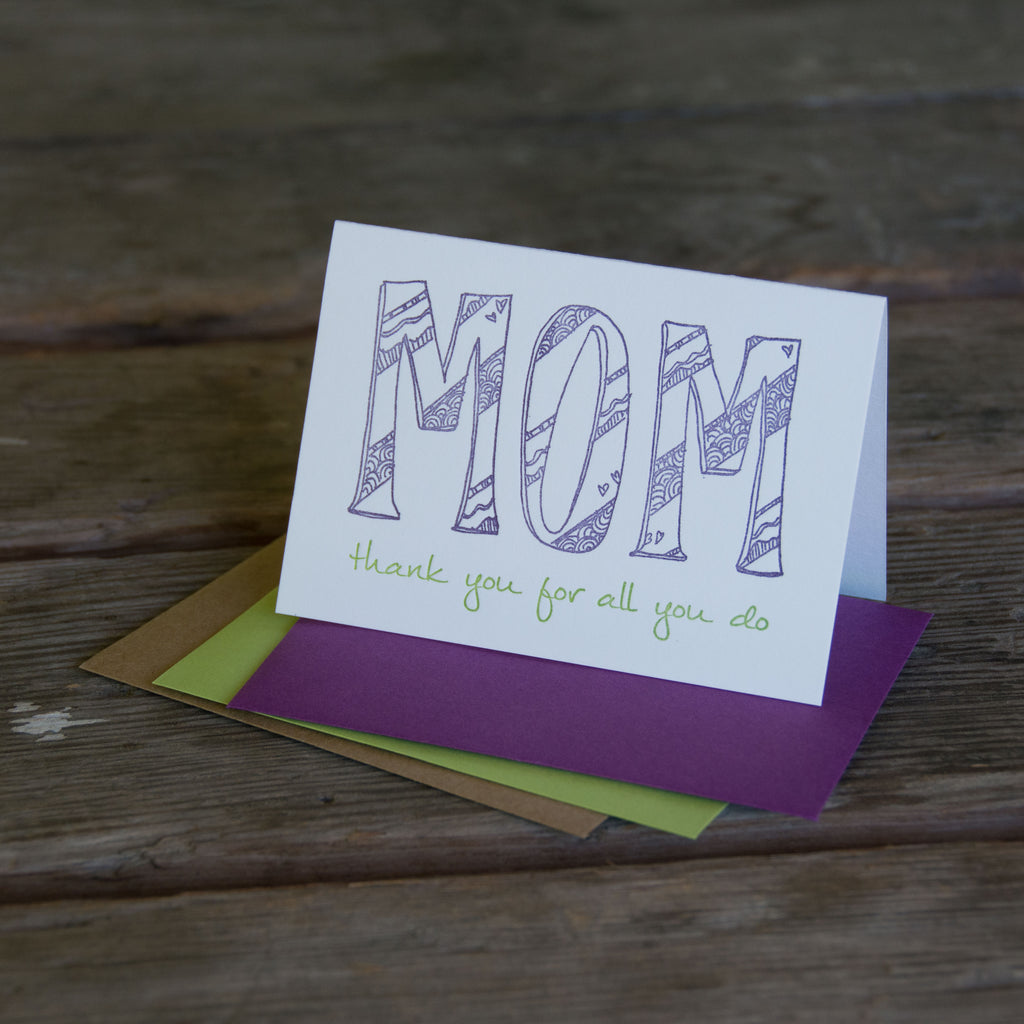 MOM thank you for all you do, letterpress printed card. Eco friendly