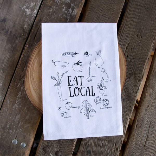 Eat Local Screen Printed Tea Towel, flour sack towel