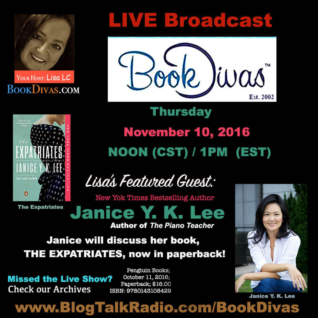Book Divas Show 11/10/16 NOON (CST)/1 PM (EST) with Janice Y. K. Lee
