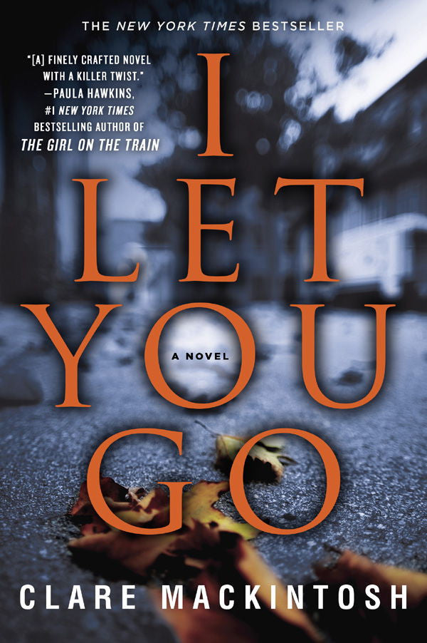 Upcoming Release: I Let You Go by Clare Mackintosh