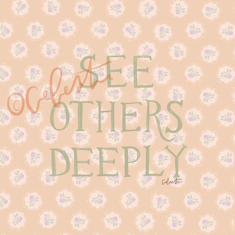 See Others Deeply - Digital Download