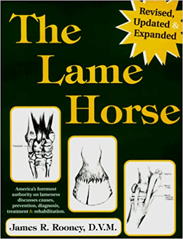 The lame horse book cover by Dr. James R. Rooney DVM