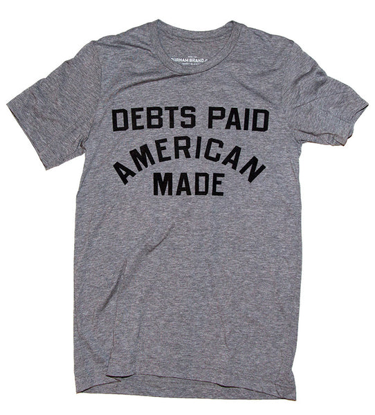 Debts Paid American Made Heather Grey