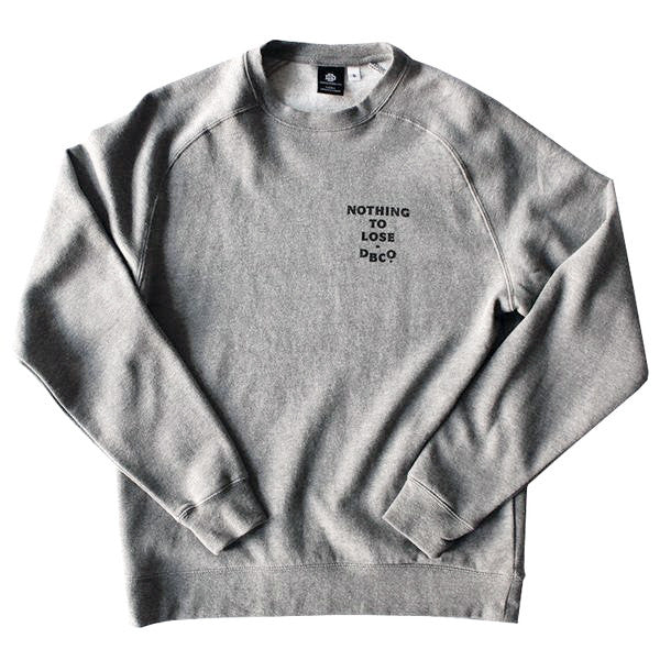 Nothing To Lose Crewneck Sweater