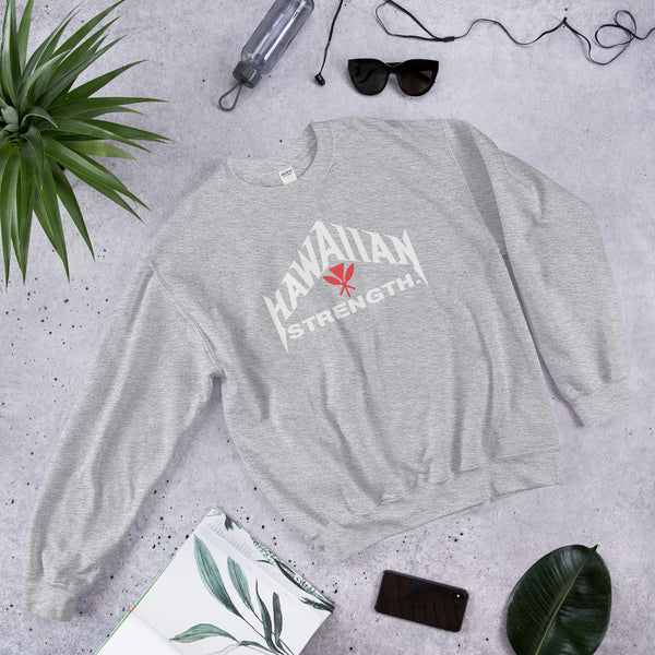 Hawaiian Strength Unisex Sweatshirt