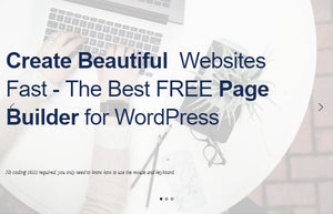Create Beautiful Websites Fast - The Best FREE Page Builder for WordPress