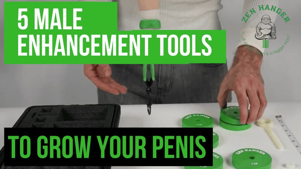 5 Essential Male Enhancement Tools To Grow Your Penis