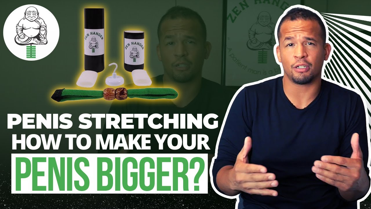 Will stretching your penis make it bigger