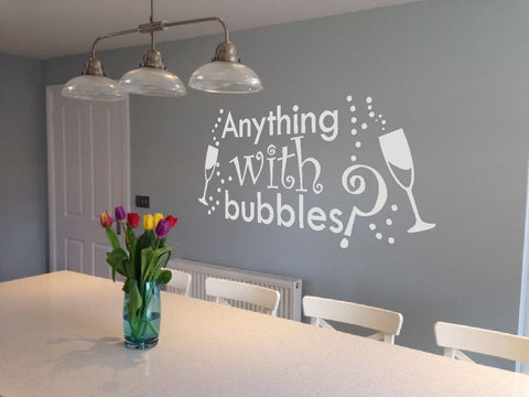 Anything with Bubbles, cocktail, champagne or prosecco lover kitchen decal wall art sticker