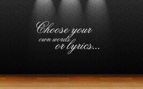 Personalise choose your own lyrics love quote saying art decal viny wall sticker