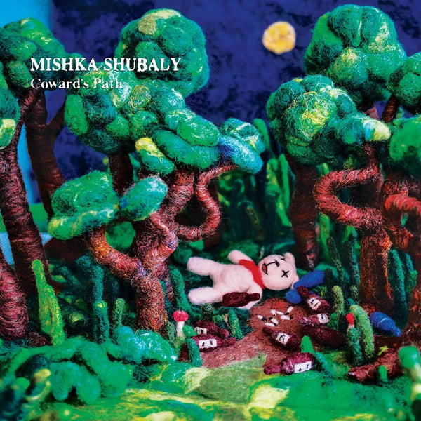 MISHKA SHUBALY - COWARDS PATH