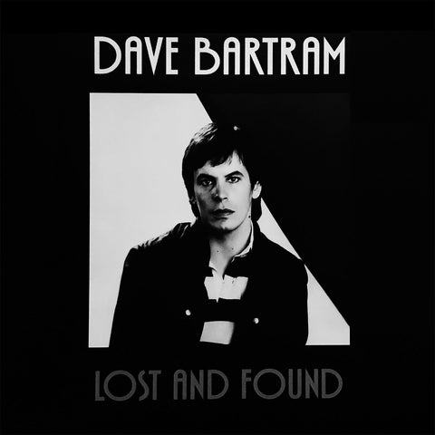 DAVE BARTRAM Lost And Found